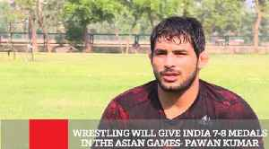 Wrestling Will Give India 7 8 Medals In The Asian Games  Pawan Kumar [Video]