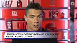 Cristiano Ronaldo Leaves Real Madrid for Juventus [Video]