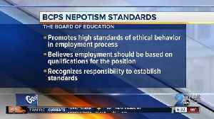 Baltimore Co. School Board to discuss nepotism policy [Video]