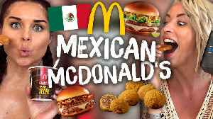 Americans Try Mexican McDonald's for the First Time! [Video]