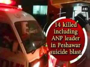 14 killed including ANP leader in Peshawar suicide blast [Video]