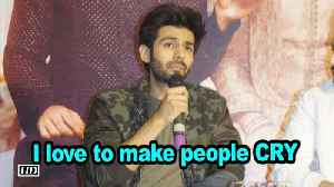 I love to make people CRY: Kartik Aaryan [Video]