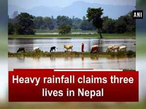 Heavy rainfall claims three lives in Nepal [Video]