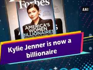 Kylie Jenner is now a billionaire [Video]