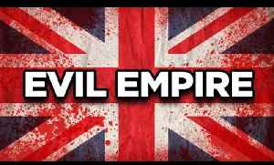 10 Most Evil Empires in History [Video]