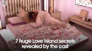 7 huge Love Island secret revealed by the cast [Video]
