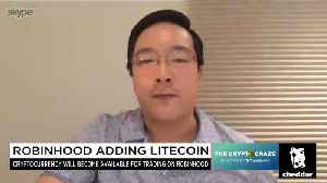 Robinhood Announces It Will Add Litecoin For Trading [Video]