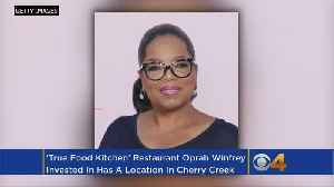 Oprah Winfrey Invests In Chain Restaurant That Has Location In Denver [Video]