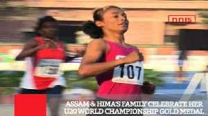 Assam & Hima's Family Celebrate Her U20 World Championship Gold Medal [Video]
