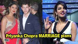 Priyanka Chopra on her MARRIAGE plans [Video]
