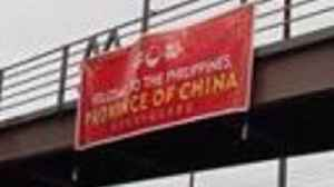'Philippines, Province of China' Banners Appear Near Manila on 2-Year Anniversary of South China Sea Ruling [Video]