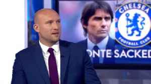 Ashton: Conte dug heels in at Chelsea [Video]