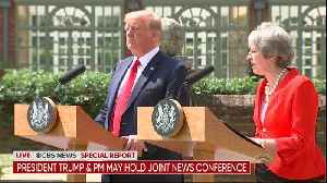 President Trump And PM May Hold Joint News Conference [Video]