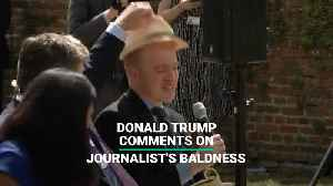 Donald Trump Comments On Journalist's Baldness [Video]
