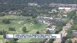 Oakland Hills renovating South Course in hopes of hosting U.S. Open [Video]