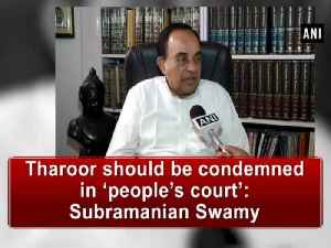 News video: Tharoor should be condemned in 'people's court': Subramanian Swamy