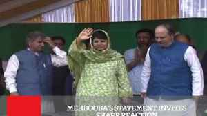 Mehbooba's Statement Invites Sharp Reaction [Video]