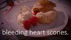Eat the Season: Bleeding heart scones [Video]