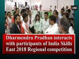 Dharmendra Pradhan interacts with participants of India Skills East 2018 Regional competition [Video]