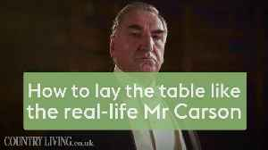 How to lay the table like the real-life Mr Carson [Video]