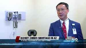 Donor shortage means long wait for kidneys in Arizona [Video]