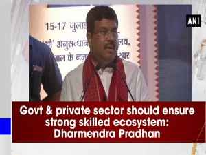 Govt & private sector should ensure strong skilled ecosystem: Dharmendra Pradhan [Video]