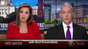 Gowdy tells CBS News' Face the Nation he won't support Rosenstein impeachment [Video]
