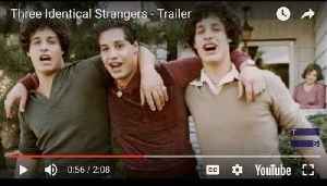 Three Identical Strangers - Trailer [Video]