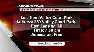 Around Town 7/16/18: City of East Lansing Play in the Park [Video]