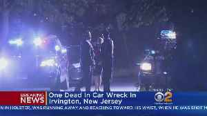 One Dead In Car Wreck In Irvington, New Jersey [Video]