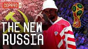 How The World Cup Showed Us A Very Different Russia [Video]