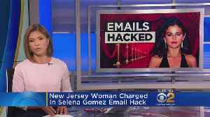Woman Accused Of Hacking Selena Gomez's Emails [Video]