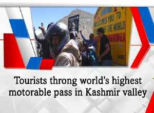 Tourists throng world's highest motorable pass in Kashmir valley [Video]