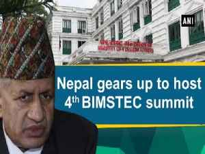 Nepal gears up to host 4th BIMSTEC summit [Video]