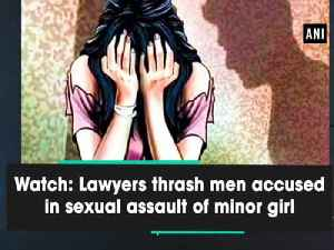 Watch: Lawyers thrash men accused in sexual assault of minor girl [Video]