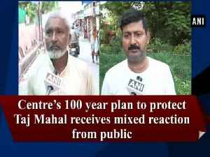 Centre's 100 year plan to protect Taj Mahal receives mixed reaction from public [Video]