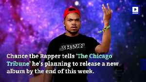 Chance the Rapper to Drop New Album This Week [Video]