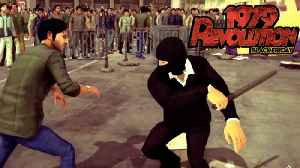 1979 Revolution: Black Friday - Official PS4, Xbox One, And Nintendo Switch Trailer [Video]
