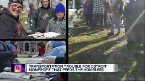 Detroit non-profit loses transportation and worries it can't help homeless [Video]