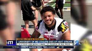 19-year-old athlete dies from heat stroke, doctors say it can happen to anyone, any time [Video]