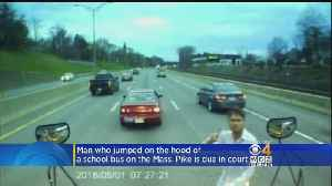 Man Who Jumped On School Bus On Mass. Pike Due In Court [Video]