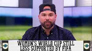 Women's World Cup Not Getting Equal Support From FIFA [Video]