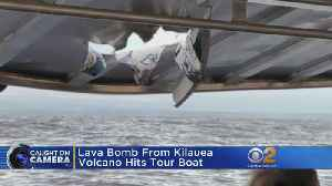 Watch: Lava Bomb From Kilauea Volcano Hits Tour Boat [Video]