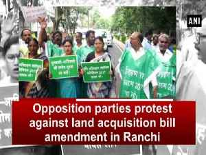 Opposition parties protest against land acquisition bill amendment in Ranchi [Video]