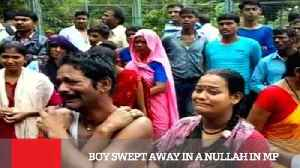 Boy Swept Away In A Nullah In MP [Video]