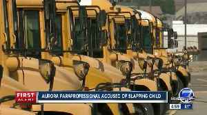 7-year-old student with special needs allegedly slapped by Aurora Public Schools paraprofessional [Video]