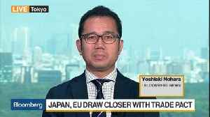 Japan, EU Draw Closer With Trade Pact [Video]