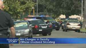 DA: Stockton Officer Won't Be Charged In Fatal 2016 Shooting [Video]