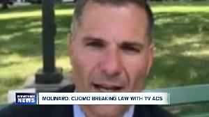 Molinaro: Cuomo breaking law with tv ads [Video]