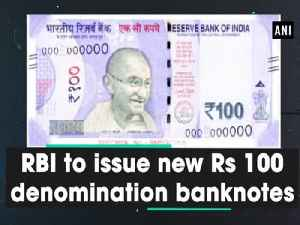RBI to issue new Rs 100 denomination banknotes [Video]